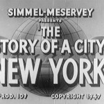 Story of a City: New York - 1947 Educational Documentary