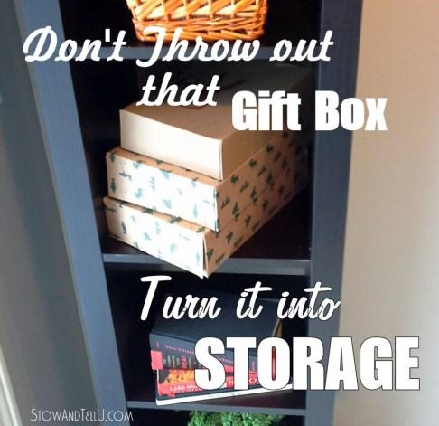 how to turn a gift box into a storage box-StowandTellU