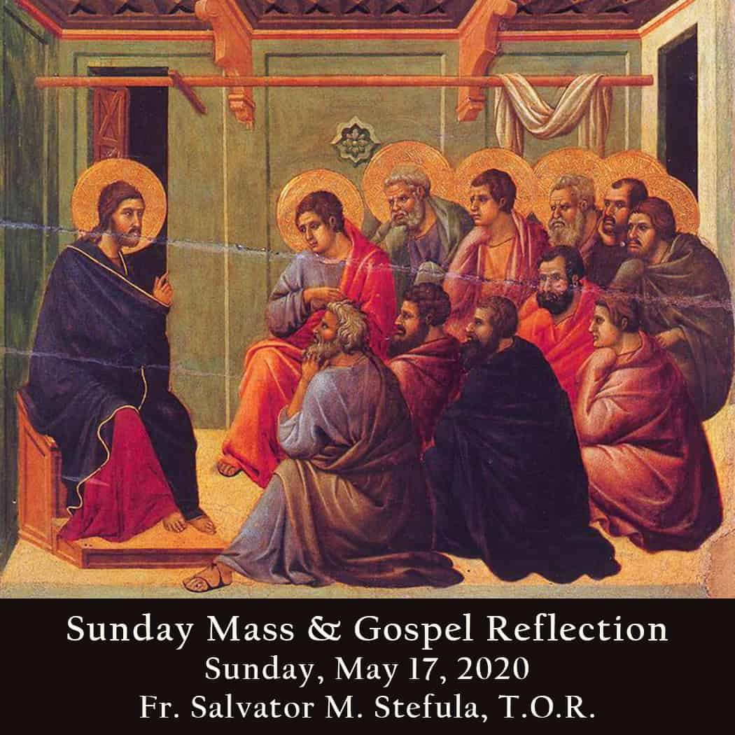 Sunday Mass And Gospel Reflection 6th Sunday Of Easter
