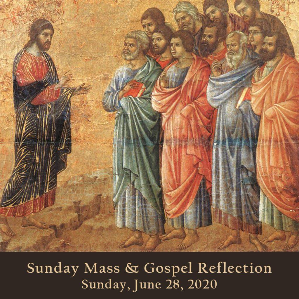 Sunday Mass And Gospel Reflection Sunday June 28