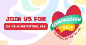 promo image for 2020 Compassion VBS daycamp
