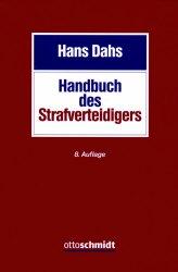 Dahs, Handbuch, Strafverteidiger, Hans Dahs, Handbuch des Strafverteidigers, 2015, Rezension, Buchtipp, kaufen, Hdb, 8. Auflage