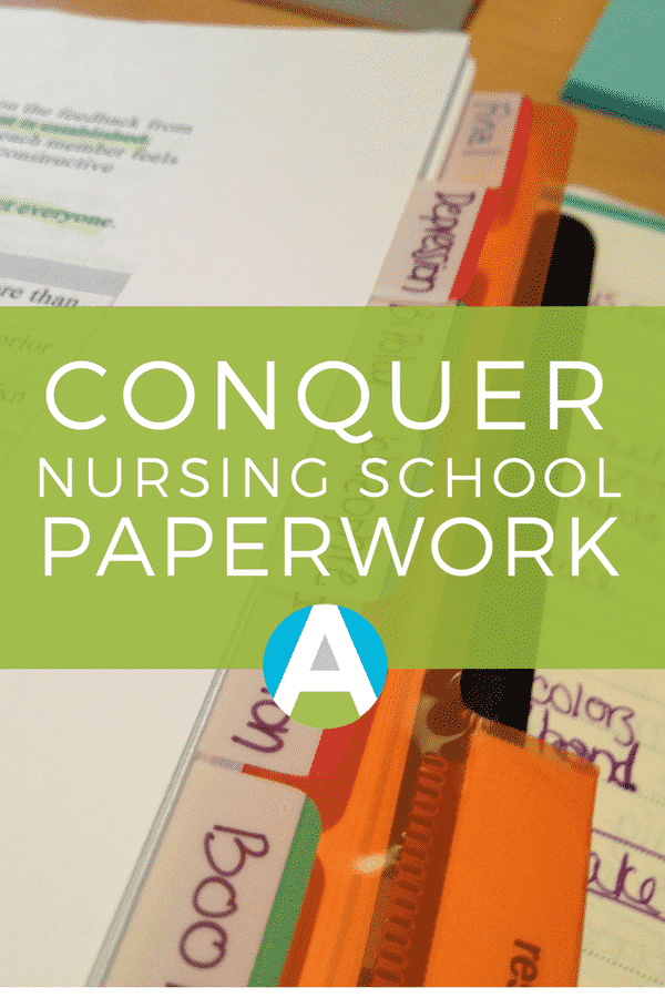 Get a handle on all that nursing school paperwork with these simple hacks that WORK!