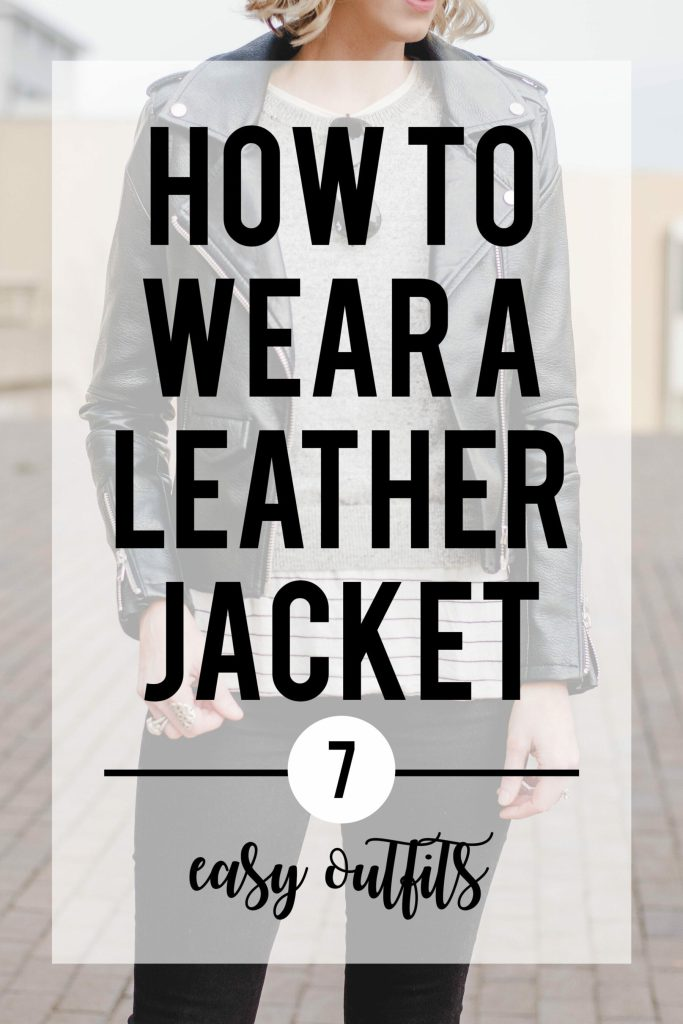 how to wear a leather jacket, leather jacket outfits