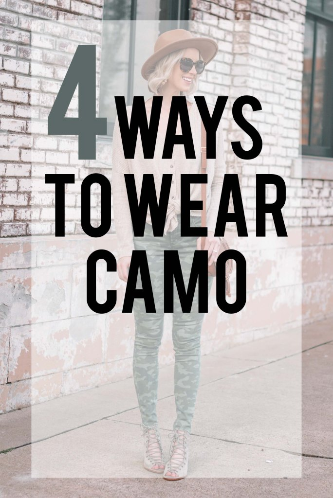 4 ways to wear camo - blog post with easy styling tips for how to wear camo. Camo is a big trend this season!