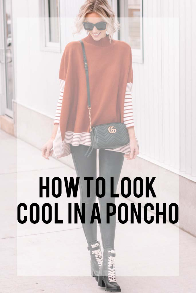 how to look cool in a poncho, how to style a poncho in an edgy way, how to wear a poncho