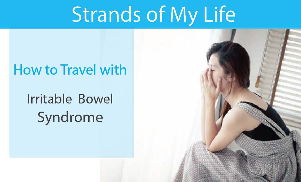 6 Strategies for Travelling with IBS