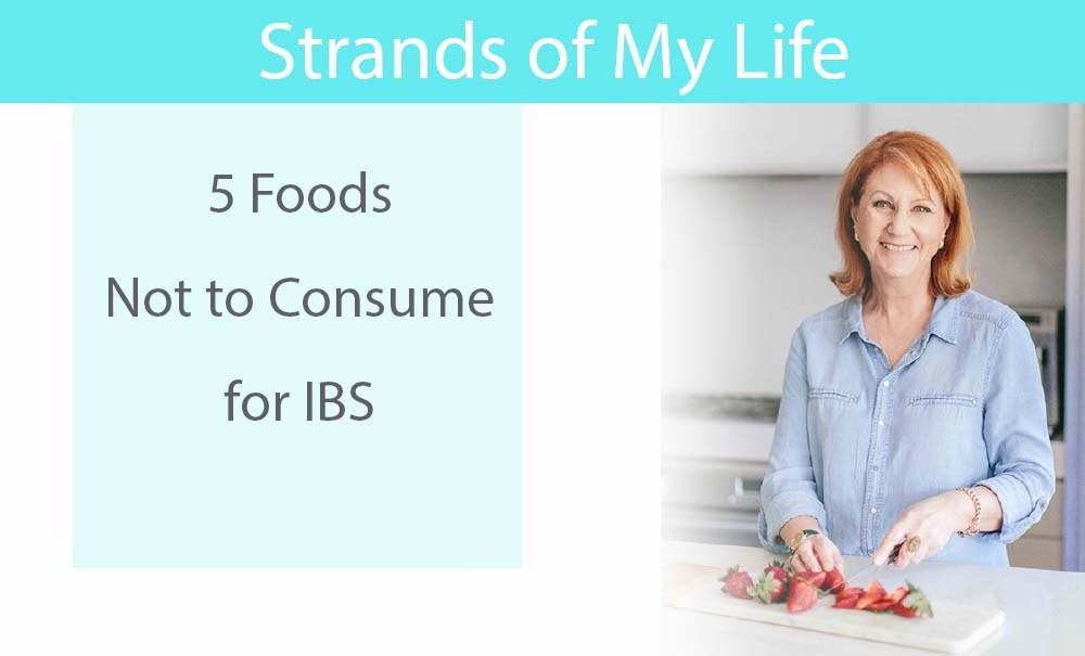 5 Foods Not to Consume for IBS