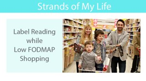 Label Reading while Low FODMAP Shopping