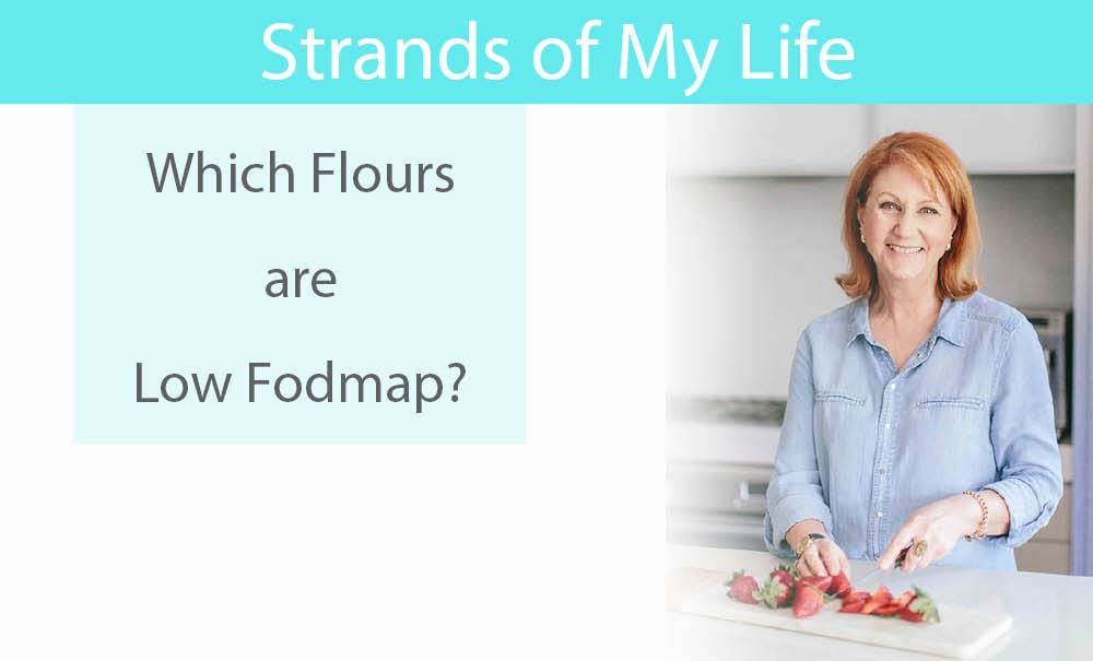 Which Flours are Low Fodmap?