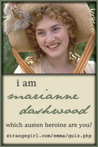 I am Marianne Dashwood!