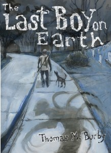 """cover for """"That Last Boy on Earth"""""""