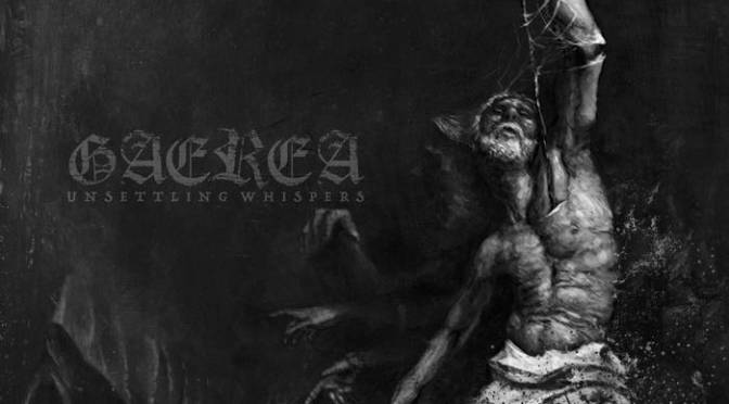 Underground Sounds: Gaerea – Unsettling Whispers