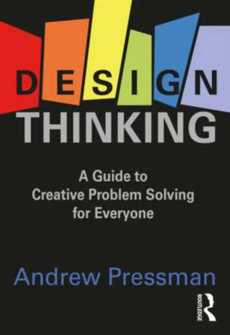 StrategyDriven Practices for Professionals Article   Design Thinking   Design Thinking: A Guide to Creative Problem Solving for Everyone