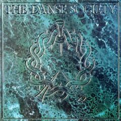 The Danse Society - Heaven is Waiting