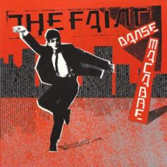 The Faint - Dance Macabre