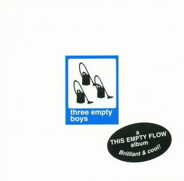 This Empty Flow - Three Empty Boys