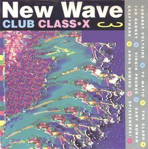 VA - New Wave Club Class X 3