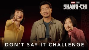 Don't Say It Challenge | Marvel Studios' Shang-Chi and The Legend of The Ten Rings