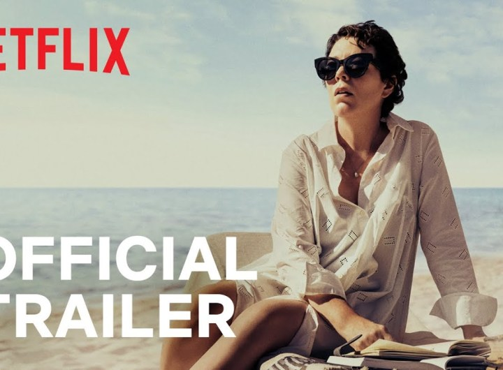 The Lost Daughter   Official Trailer   Netflix