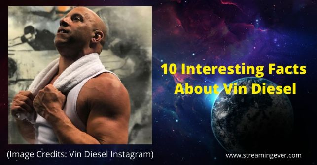 10 Interesting Facts About Vin Diesel