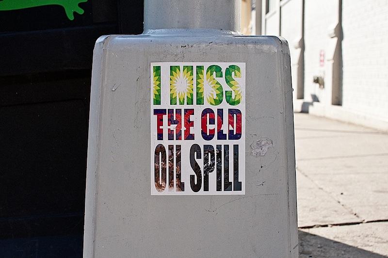 i_miss_the_old_oil_spill_sticker.jpg