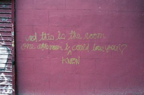 and this is the room one afternoon i knew i could love you street art in the lower east side of NYC