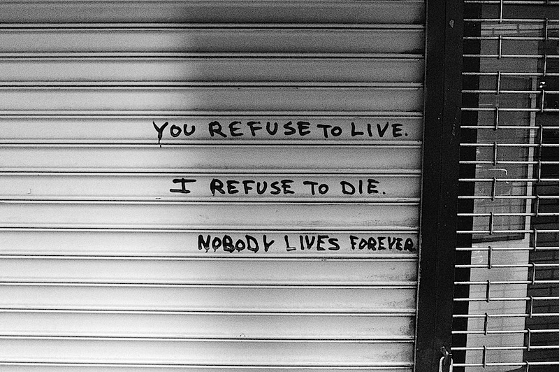 you_refuse_to_live_i_refuse_to_die.jpg