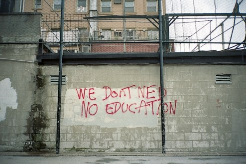 we don't ned (need) no education graffiti found in the west village of nyc