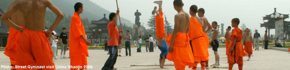 2006 Street Gymnast visit China Shaolin