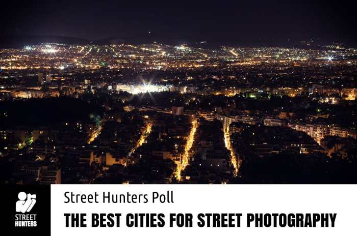 Poll - The Best Cities For Street Photography