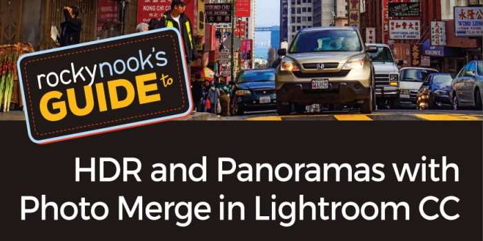 Rocky Nook's Guide to HDR Panoramas and Photo Merge in Lightroom CC
