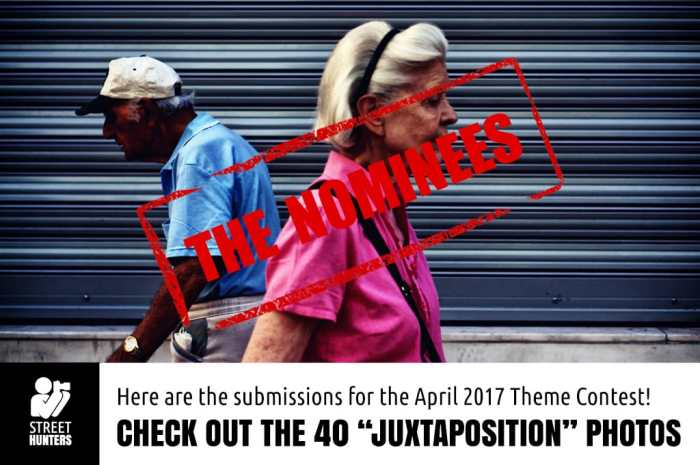 April 2017 Street Photography Contest nominees