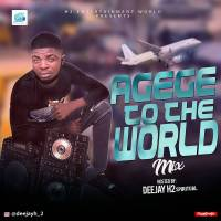 Mixtape: Dj H2 – Agege To The World Mix