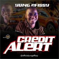 HOT BANG!: Yung Effissy - Credit Alert