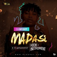 Hook + Instrumental: DJ OP Dot - Madasi