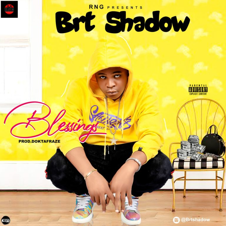 "BRT Shadow – ""Blessings"" (Prod. By Doktafraze)"