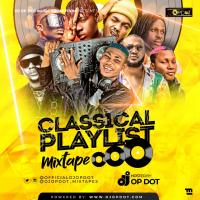 HOTMIX: DJ OP Dot - Classical Playlist Mix