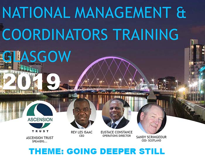Ascension Trust National Management & Coordinators Training Conference – Glasgow 21st – 22nd June 2019