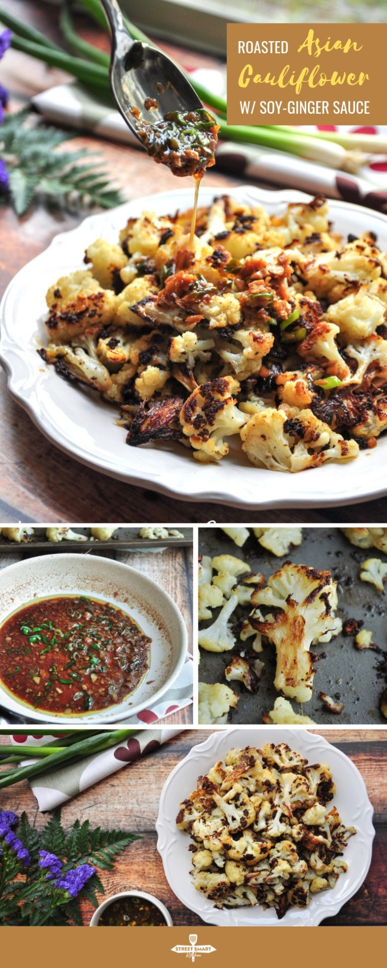 Say goodbye to bland and boring cauliflower. This roasted Asian cauliflower with a soy-ginger sauce is healthy, hearty, and a vegan crowd-pleaser. Ready in 30 minutes.