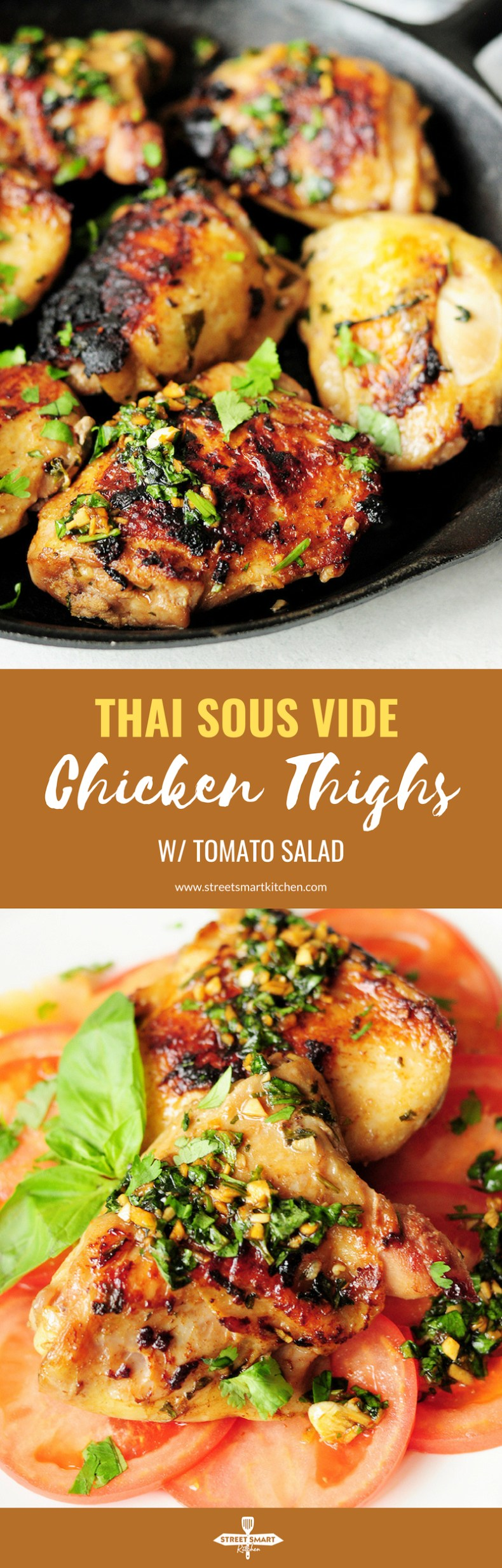 Chicken thighs marinated in a Thai sauce, and sous vide to perfection, then seared to be crispy outside. They are served over a tasty tomato salad to complete a low-carb and delicious meal.