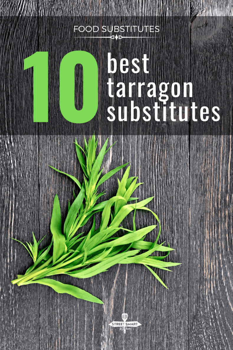 What to use when you don't have fresh tarragon on hand? Here are the best tarragon substitute options you may already have in your herb or spice drawer.