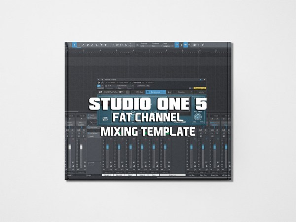 Studio One 5 Fat Channel Mixing Template