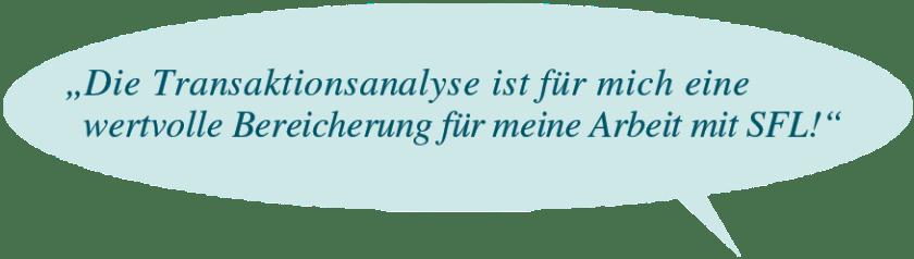 Transaktionsanalyse bereichert SFL!