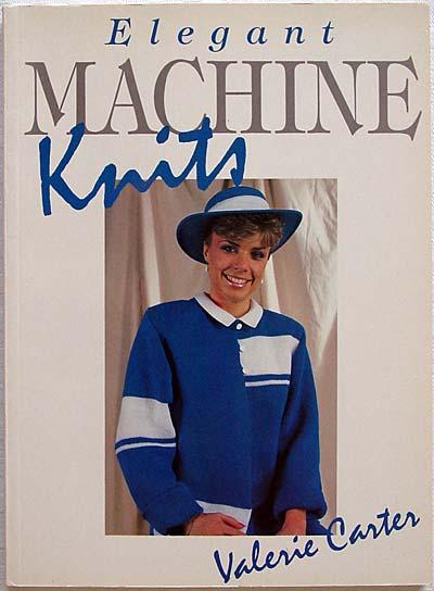 "Valerie Carter, ""Elegant Machine Knits"""