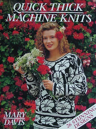 Mary Davis, Quick thick machine knits