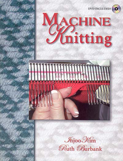 Injoo Kim, Ruth Burbank, Machine Knitting