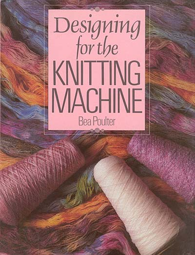 Bea Poulter, Designing for the knitting machine
