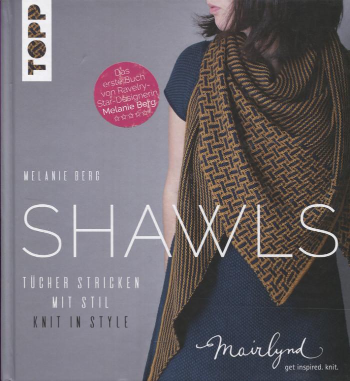 Shawls - Tücher stricken mit Stil von Melanie Berg