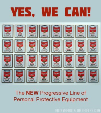 Yes We Can protective equipment